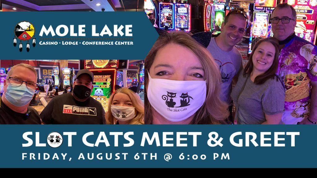 SlotCats_MoleLake_SocialPost_Meet&Greet_61421